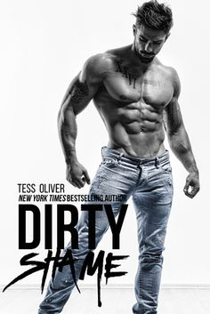 Dirty Shame by Tess Oliver