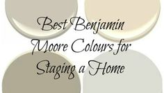 The Best Benjamin Moore Paint Colours for Home Staging, Selling