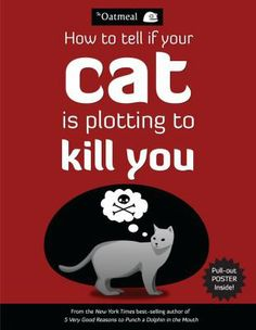 A hilarious, brilliant offering of cat comics, facts, and instructional guides from the creative wonderland at TheOatmeal.com.