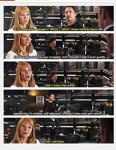 The Avengers. Ladies and gentlemen, the unsung superhero of the Marvel universe -- Pepper Potts. Because you know it takes a superpower-level patience not to have brained Tony Stark with one of his bots at some point in their working relationship. Marvel Funny, Marvel Memes, Marvel Dc Comics, Marvel Avengers, Avengers 2012, Avengers Quotes, Avengers Imagines, Avengers Cast, Loki