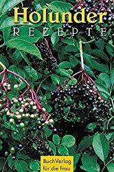 Holunder - so nutzt du seine Blüten und Beeren - Kostbare Natur Clean Eating For Beginners, Winter Drinks, Liqueur, Naturopathy, Canning Recipes, Kraut, Natural Healing, Healthy Life, Health Tips