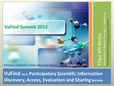 VuFind as a Participatory Scientific Information Discovery, Access, Evaluation and Sharing Service (20121015)