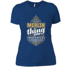 It's a MERLIN Thing you wouldn't Understand V4 T-Shirt