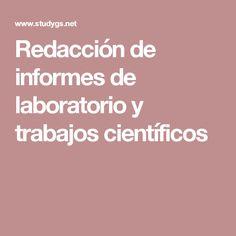 Redacción de informes de laboratorio y trabajos científicos