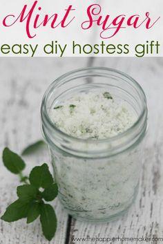 Mint Sugar: An Easy DIY Hostess Gift