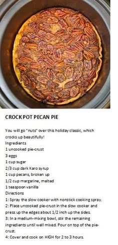 Pecan Pie in a crockpot - looks delish! Crock Pot Desserts, Slow Cooker Desserts, No Cook Desserts, Crock Pot Cooking, Slow Cooker Recipes, Crockpot Ideas, Crockpot Dishes, Desert Recipes, Fall Recipes