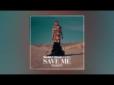 Listen: Save Me(Lucky Rose Remix), song from Mahmut Orhan feat. Eneli.