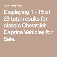 Displaying 1 - 15 of 29 total results for classic Chevrolet Caprice Vehicles for Sale. Chevy Caprice Classic, Chevrolet Caprice, Classic Chevrolet, Lithia Springs, Buy Classic Cars, Automotive Art, Kit Cars, Nice Body, Cars For Sale