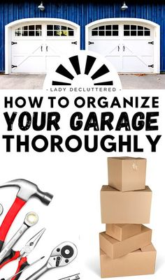 If you are ready to tackle the garage but a little lost on where to begin, then this guide is for you. Step by step transform your crazy garage into an organized one. Decluttering the garage doesn't have to take weeks, in fact with this smart guide you should have that garage in tip top shape in just one weekend. #ladydecluttered #garageorganization #howtodeclutterthegarage #garageideas #garageorganizationideas Garage Sale Tips, Diy Garage, Garage Ideas, Workshop Organization, Garage Organization, Organization Ideas, Organizing Your Home, Organising Tips, Decluttering Ideas