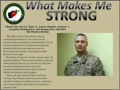 MSG Harry Slone, Jr., chaplain assistant for Regional Command (South) talks about what makes him strong.