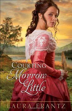 Courting Morrow Little: A Novel by Laura Frantz, http://www.amazon.com/dp/B004P5OOU8/ref=cm_sw_r_pi_dp_Sjkbrb1A1WKSX