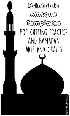 printable mosque templates for cutting practice and ramadan arts and crafts Eid Crafts, Ramadan Crafts, Festive Crafts, Christmas Crafts, Ramadan Activities, Activities For Kids, Activity Ideas, Decoraciones Ramadan, Mosque Silhouette