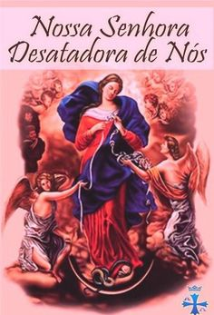 Rainha de Misericórdia, confio a ti este nó da minha vida (Fazer o pedido), e rogo-te dar-me um coração de espera enquanto o desatas. Ensina-me a perseverar na palavra viva de Jesus, na Eucaristia, no sacramento da confissão, enfim, fica comigo e prepara o meu coração para festejar com os anjos esta graça a mim já concedida. Amém! Aleluia!    Maria Desatadora dos nós, roga por mim.    Toda formosa és, Maria, e mancha não há em Ti.
