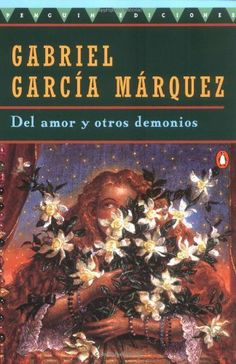 Del amor y otros demonios by Gabriel Garcia Marquez. $11.28. Reading level: Ages 18 and up. Series - Penguin Great Books of the 20th Century. Author: Gabriel Garcia Marquez. Publisher: Penguin Books; First Edition edition (August 1, 1994)