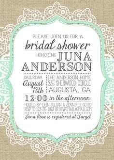 Burlap and Lace Bridal Shower Invitation..but for wedding invite instead