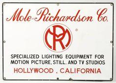 Porcelain #Mole-Richardson Company Sign     http://www.mole.com    https://www.facebook.com/pages/Mole-Richardson-Company/97734977211    #vintage #lighting #sign #hollywood