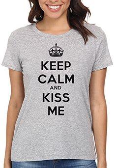 Keep Calm And Kiss Me Camiseta Para Mujer Gris Todos Los Tamaños | Women's T-Shirt Grey #camiseta #friki #moda #regalo