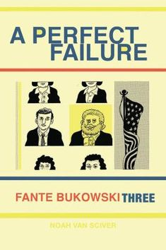 Three, A perfect failure Self Styled, Teen Celebrities, Central Library, Erudite, Financial Success, Bukowski, Graphic Novels, Zine