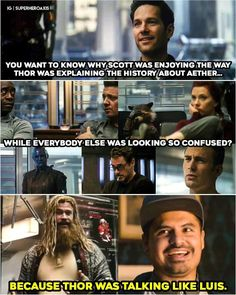 I don't remember how Luis talked exactly, other than showing each person he impersonates. Funny Marvel Memes, Marvel Jokes, Dc Memes, Avengers Memes, Disney Marvel, Marvel Dc Comics, Marvel Heroes, Marvel Avengers, Marvel Facts