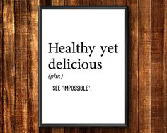 Definition Print Healthy Yet Delicious Definition Poster Funny Definition, Printable Wall Art, Definitions, Printables, Healthy, Prints, Poster, Etsy, Print Templates