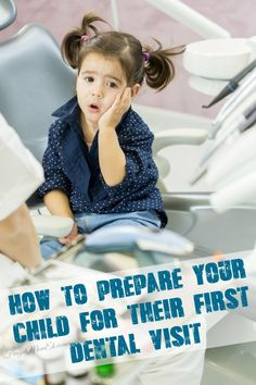 Parenting 101: How to Prepare Your Child for their First Dental Visit