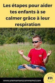 Tu es Maman, tu pratiques la parentalité bienveillante et tu cherches un moyen de calmer tes enfants quand leurs émotions sont trop fortes ? As-tu essayé la sophrologie ? Je te propose ici un exercice facile de respiration à leur apprendre. #sophrologie #enfant #calme #éducation #parentalitébienveillante #viedemaman Respiration Relaxation, Body Training, Yoga For Kids, Yoga Meditation, Body Weight, Zen, At Home Workouts, Herbalism, Health Fitness
