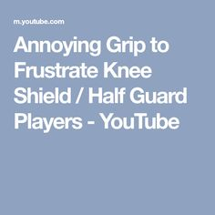 Annoying Grip to Frustrate Knee Shield / Half Guard Players - YouTube