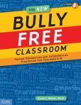 The New Bully Free Classroom®: Proven Prevention and Intervention Strategies for Teachers K-8 by Allan L. Beane  #DOEBibliography