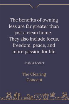 The Clearing Concept - Professional Decluttering and Organising Services Go For It Quotes, Quotes To Live By, Me Quotes, Development Quotes, Self Development, Positive Thoughts, Positive Quotes, Decluttering Services, Joshua Becker