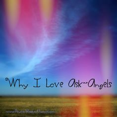 Why I Love Ask Angels Psychic Medium Channel Psychic Mediums, Angels And Demons, Channel, Love, Feelings, Amor