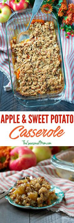 This Easy Apple and Sweet Potato Casserole with a rich, buttery streusel is a quick make-ahead side dish that's perfect for Thanksgiving!