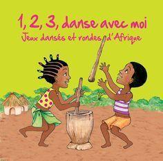 1,2,3 danse avec moi (Jeux dansés et rondes d'Afrique) de Kossua Ghyamphy ARB music