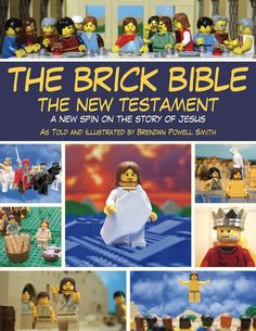 The Brick Bible New Testament, LEGO Edition San Francisco artist/illustrator Brendan Powell Smith spent the past decade piecing together scenes from the Bible using LEGO bricks.     Fueled by the desire to have people know the Bible better, he illustrated hundreds of Bible stories with characters and settings constructed completely out of LEGO.