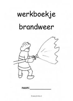 72 Best Brandweer Images On Pinterest Day Care Firefighters And
