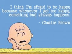 I have something in common with Charlie Brown.