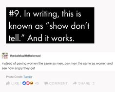 Let's break the rules, eh? Women and men ARE payed the same. In fact, it's been ILLEGAL to pay men and women different wages since the 60's. And don't you think if companies could pay women less, that more women would be hired? Get your head out of your asses, libtards