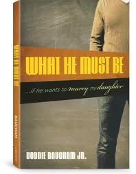 What He Must Be if He Wants to Marry My Daughter, by Voddi Baucham Jr.   This article sort of gives a preview of this new book...I didnt read the whole article, but Id say the book is worth reading!  Raising Godly Children
