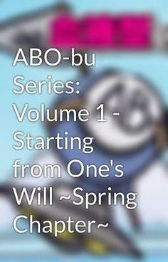 "Baca ""ABO-bu Series: Volume 1 - Starting from One's Will ~Spring Chapter~ - Prolog - Buku Harian Musim Dingin Seorang Anak Laki-Laki"" #humor #roman"