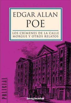 Los Crímenes de la Calle Morgue y otros relatos. Poe, Edgar Allan.