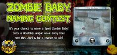 One grand prize winner will receive an evil nursery filled with the new 2014 Zombie Babies! Enter every day by clicking here: https://apps.facebook.com/zbnamingcontest/pages/1813b1a2c885c89cb5e08891e03331e8