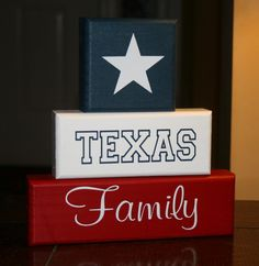 TEXAS Family Block Set Shelf Sitter Decor Lonestar, will have to add cali in there somewhere for my boo:)