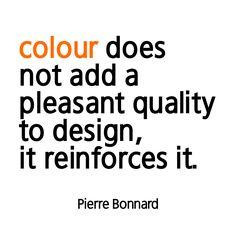 a little thought about colour Interior Design Quotes, Pierre Bonnard, Fabrics, Ads, Thoughts, Colour, Tejidos, Color, Cloths