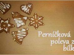 Jak udělat bílkovou polevu na zdobení perníčků | recept | jaktak.cz Gingerbread Cookies, Easter, Homemade, Baking, Desserts, Christmas, Food, Google, Gingerbread Cupcakes