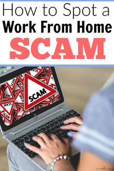 You find your dream job, only to learn that it's a work from home scam. It happens to thousands of people everyday. But it can be avoided if you know what you'r