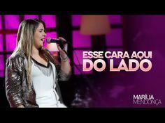 Marília Mendonça - Esse Cara Aqui Do Lado - Vídeo Oficial do DVD - YouTube
