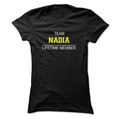 Team NADIA Lifetime member - #tee party #sweatshirt style. I WANT THIS => https://www.sunfrog.com/Names/Team-NADIA-Lifetime-member-fxowi-Ladies.html?68278
