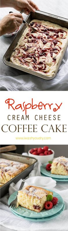 Cream Cheese Raspberry Coffee Cake! Super easy, from scratch, cake!
