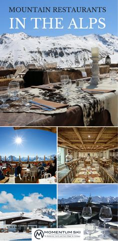 Check out a selection of just some of our favourite mountain restaurants from simple mountain huts to gourmet cuisine. There are of course so many more…