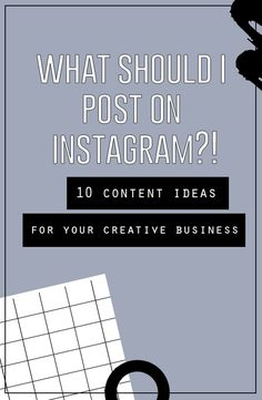 What Should You Post On Instagram