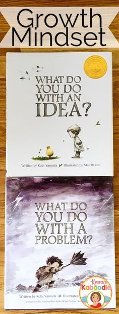 Are you teaching your students about growth mindset? These books by Kobi Yamada are perfect for helping students understand how to reframe issues. What Do You Do With and Idea and What Do You Do With a Problem are an easy-to-use, brilliant resource for yo Social Emotional Learning, Social Skills, Leader In Me, Mentor Texts, Character Education, School Counselor, Daily 5, Future Classroom, Classroom Ideas